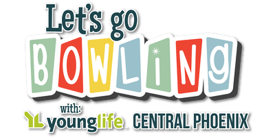 Young Life Bowling - Central Phoenix