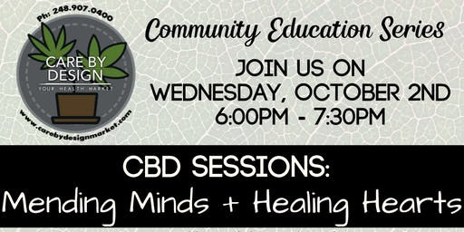 Care By Design Community Education Series - Mending Minds + Healing Hearts