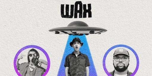 Wax w/ Ubi of Ces Cru, Lance Skiiiwalker, and Bad Neighbors