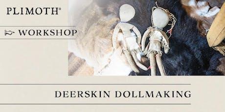 Plimoth Workshops: Deerskin Doll tickets