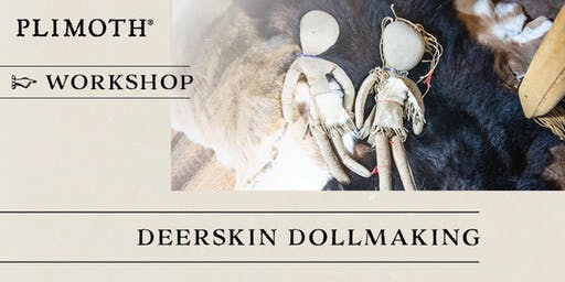 Plimoth Workshops: Deerskin Doll