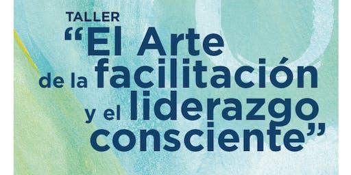 El arte de la Facilitación y el liderazgo consciente
