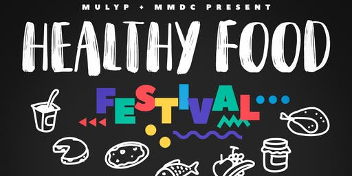 MULYP Healthy Food Festival