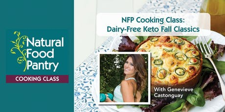 NFP Cooking Class: Dairy-Free Keto Fall Classics  tickets