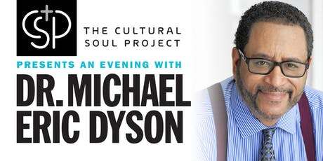 An Evening With Dr. Michael Eric Dyson tickets
