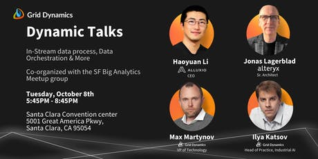 "Dynamic Talks Silicon Valley: ""In-Stream data processing, Data Orchestration & More"" tickets"