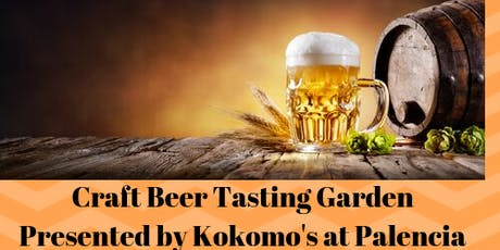 Craft Beer Tasting Garden - Palencia Food Truck Friday tickets