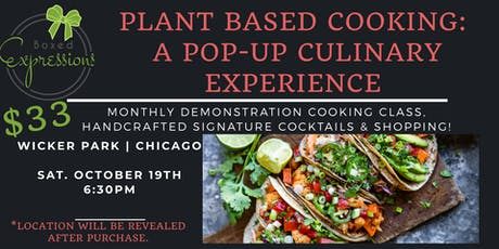 Monthly Pop-Up Plant Based Cooking: A Culinary Experience tickets