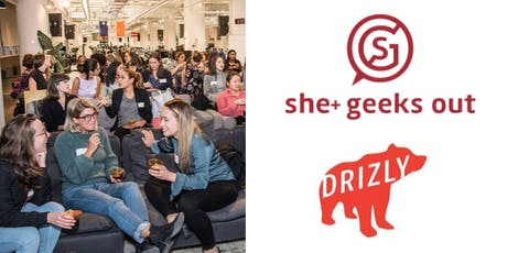 She+ Geeks Out in Boston October Happy Hour sponsored by Drizly tickets