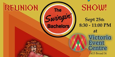 The Swingin' Bachelors - VEC Reunion Show! tickets