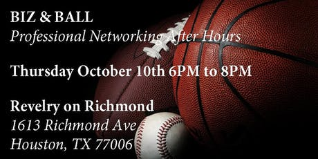 Biz & Ball - Professional Networking After Hours (Oct 2019) tickets