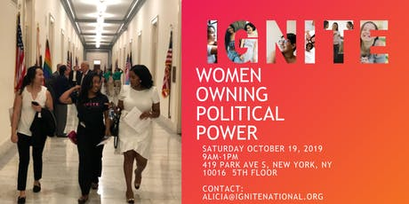 """NYC IGNITE """"Women Owning Political Power"""" tickets"""