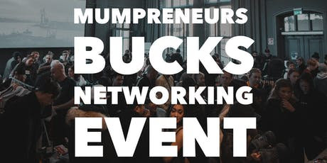 Mumpreneurs Buckinghamshire Networking Event tickets
