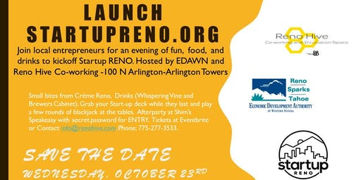 Launch RenoStartup - Sponsored by EDAWN and Reno Hive Coworking