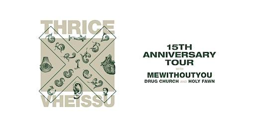 THRICE VHEISSU 15th ANNIVERSARY TOUR
