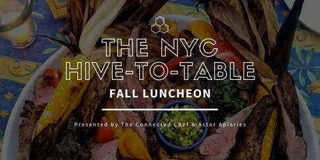 The NYC Hive-to-Table Fall Luncheon tickets
