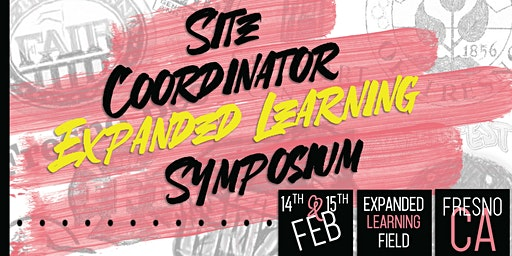 California Love: Statewide Site Coordinator Expanded Learning Symposium