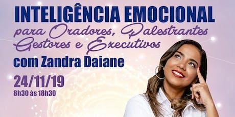 Inteligência Emocional para Palestrantes - Com Zandra Daiane ingressos