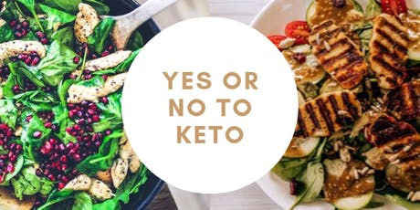 Yes or No to Keto tickets