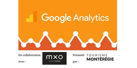 Formation Google Analytics 101 - Sorel-Tracy billets