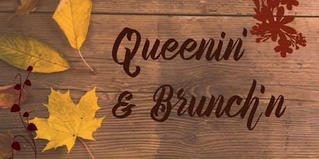 Queenin' and Brunch'n tickets
