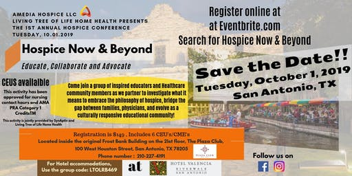 Hospice Now & Beyond Conference: Educate, Collaborate and Advocate