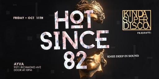 Kinda Super Disco | Hot Since 82