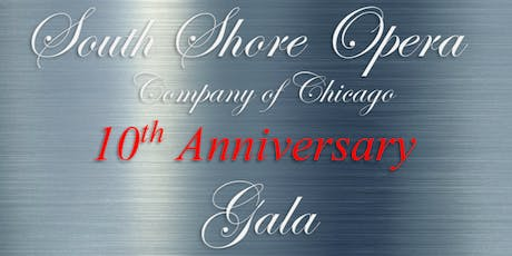 South Shore Opera Company of Chicago 10th Anniversary tickets
