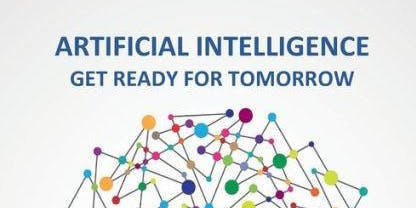 Artificial Intelligence: Yesterday, Today and Get Ready for Tomorrow