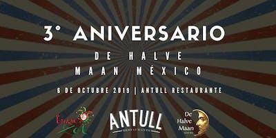 Tercer Aniversario De Halve Maan México