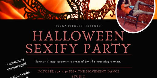Halloween SEXIFY dance Party