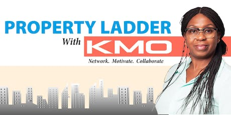 The Property Ladder with KMO tickets