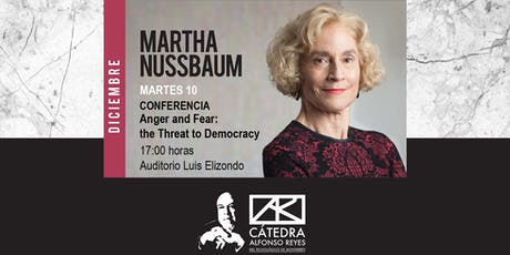 Conferencia Anger and Fear: the Threat to Democracy con Martha Nussbaum entradas