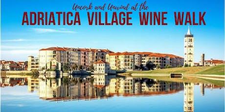 Adriatica Wine Walk (Nov 3, 2019) Benefiting Love Life Foundation tickets