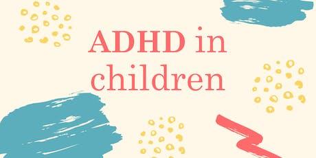 ADHD in Children tickets
