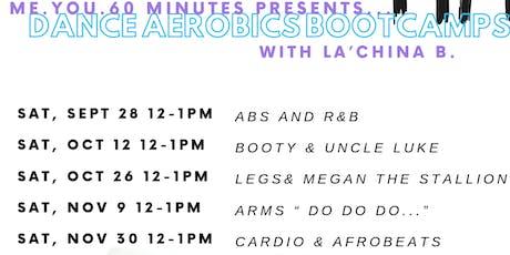 Me. You. 60 minutes: Dance Aerobics BOOTCAMP tickets