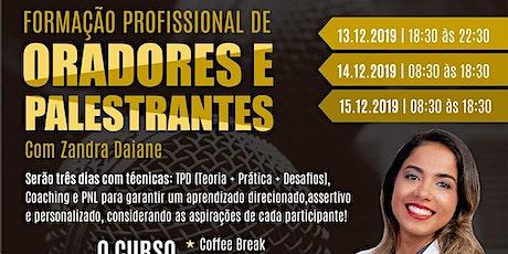 FORMAÇÃO PROFISSIONAL DE ORADORES E PALESTRANTES - ORATÓRIA ZANDRA DAIANE ingressos