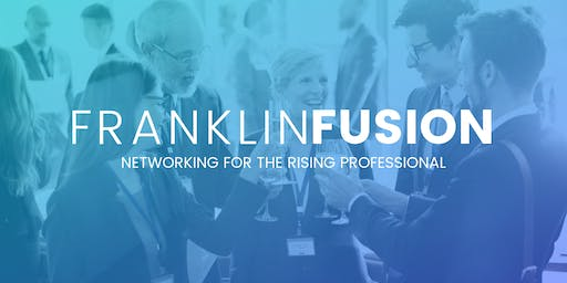 Franklin Fusion | Networking for the Rising Professional