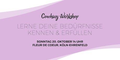 """Coaching-Workshop """"Lerne deine Bedürfnisse kennen & erfüllen"""" Tickets"""