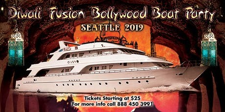 Diwali Fusion Bollywood Boat Party  Seattle 2019 tickets