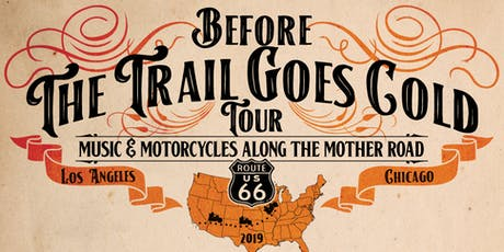 Before The Trail Goes Cold Music and Motorcycles Tour at Brauer House tickets