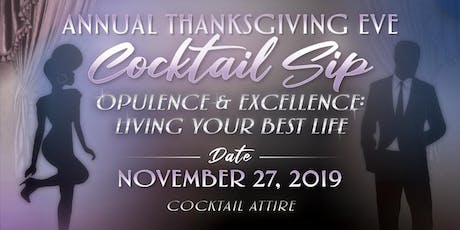 Annual Thanksgiving Eve Cocktail Sip tickets