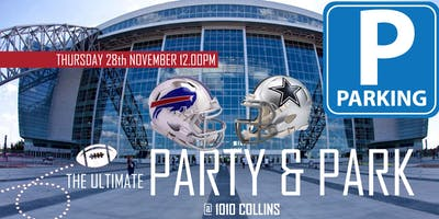 The Ultimate Party & Park (Bills @ Cowboys)