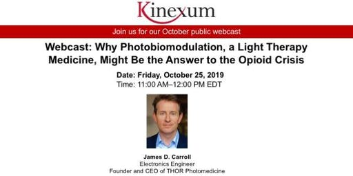 Webcast: Why Photobiomodulation Might Be the Answer to the Opioid Crisis