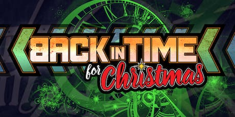 Back in Time For Christmas tickets