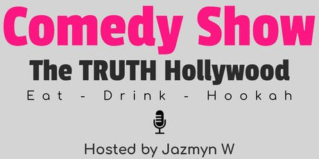 Comedy Show @ The TRUTH Hookah Lounge tickets