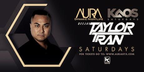 Aura KAOS Saturdays ft. DJ Taylor Tran |09.21.19| tickets