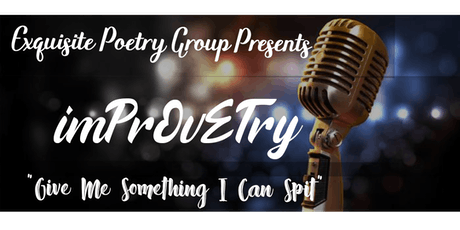 Exquisite Poetry Group Presents imPrOvETry tickets
