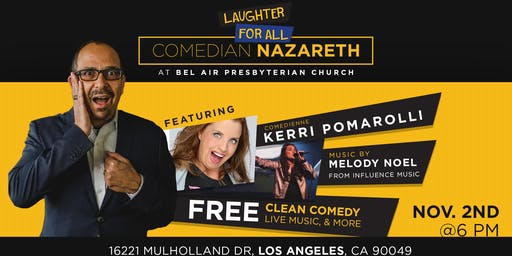 Laughter for All with Comedian Nazareth - Beverly Hills
