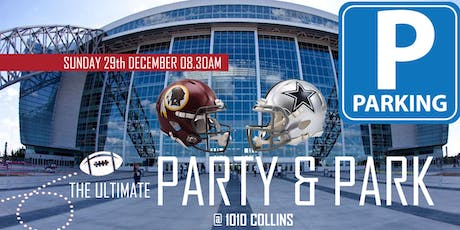 The Ultimate Party & Park (Redskins @ Cowboys) tickets